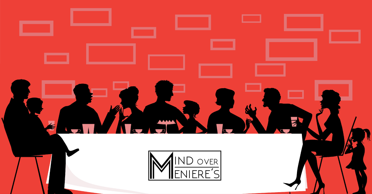 The Challenge Of Going Out To Eat With Meniere S Disease