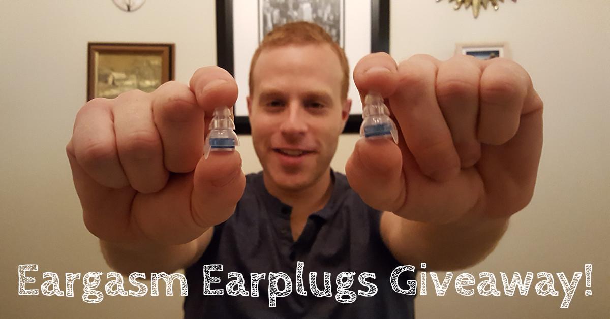 Eargasm Earplugs Giveaway